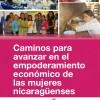 Caminos para el Empoderamiento de las Mujeres Nicaraguenses